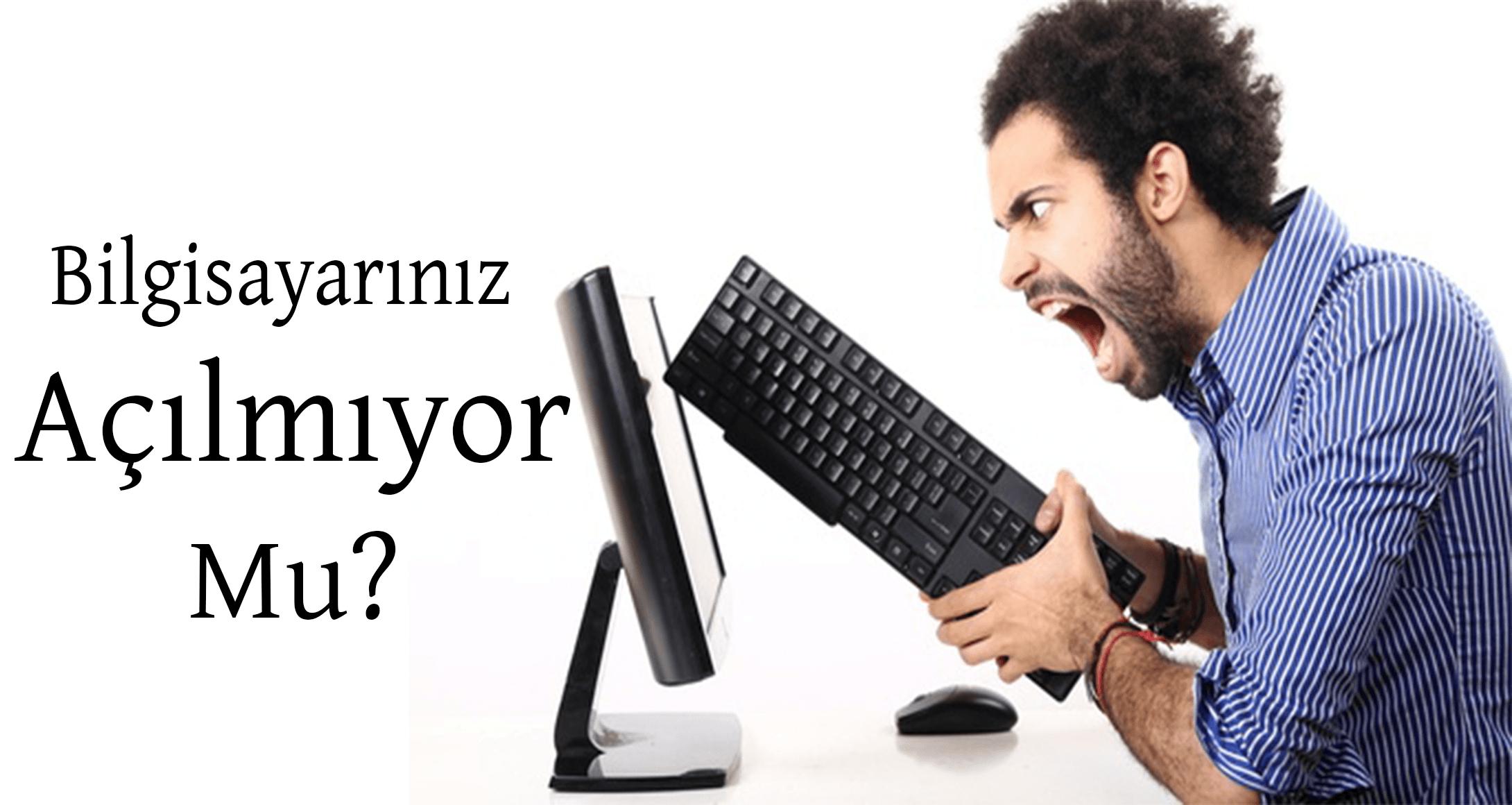Bilgisayarım Açılmıyor Ne Yapmalıyım? Bilgisayarım Açılmıyor Sorun Nedir? Bip Sesi ve Anlamları