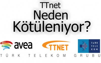 TTnet (Türk Telekom Net) Neden Kötüleniyor?
