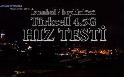 İstanbul Beylikdüzü 4.5G Hız Testi