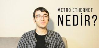 Metro Ethernet Nedir? Simetrik İnternet Bağlantısı