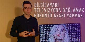 Kablolu ve Kablosuz bağlantı ile bilgisayarı televizyona bağlamak