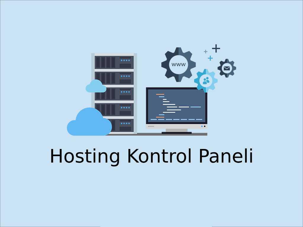 Hosting Kontrol Paneli Önerisi